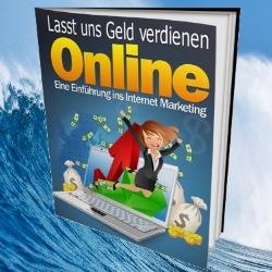 Lasst uns Geld verdienen - online