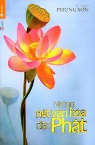 Những Nét Văn Hóa Đạo Phật - Phụng Sơn