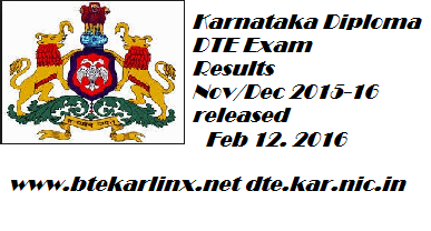 Karnataka Diploma DTE Exam Results NovDec 2015-16 released on www.btekarlinx.net Feb 12th 2016