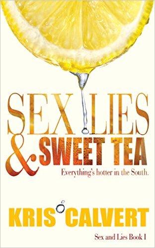 Sex, Lies & Sweet Tea (Sex and Lies Book 1) - Free eBook