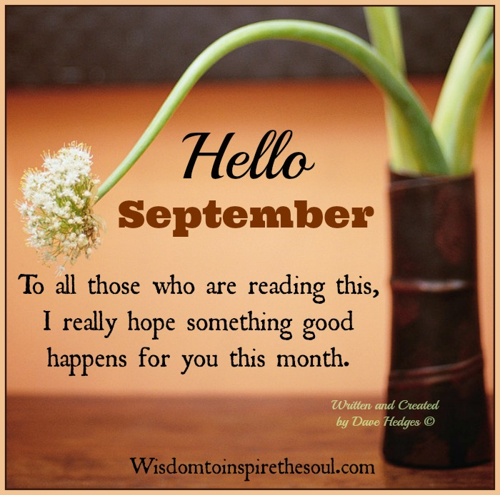 Wonderful Hello September.