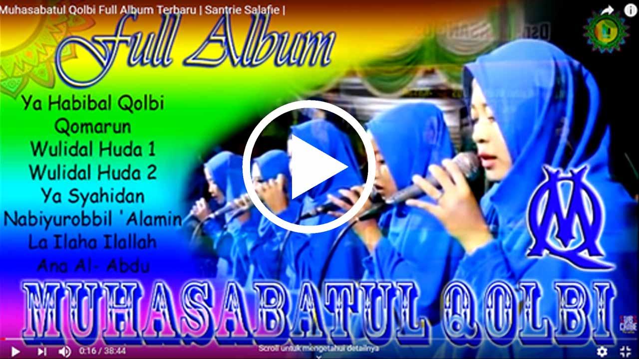 Muhasabatul Qolbi Full Album Terbaru by Santrie Salafie