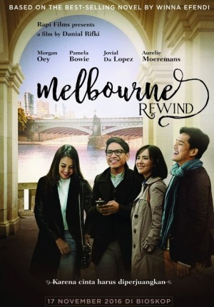 download film indonesia melbourne rewind 2016 webdl