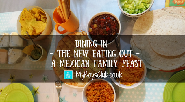 Dining In – The New Eating Out – Mexican Family Feast for a tenner