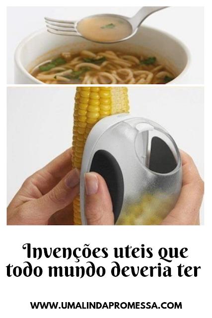Invenções uteis que  todo mundo deveria ter