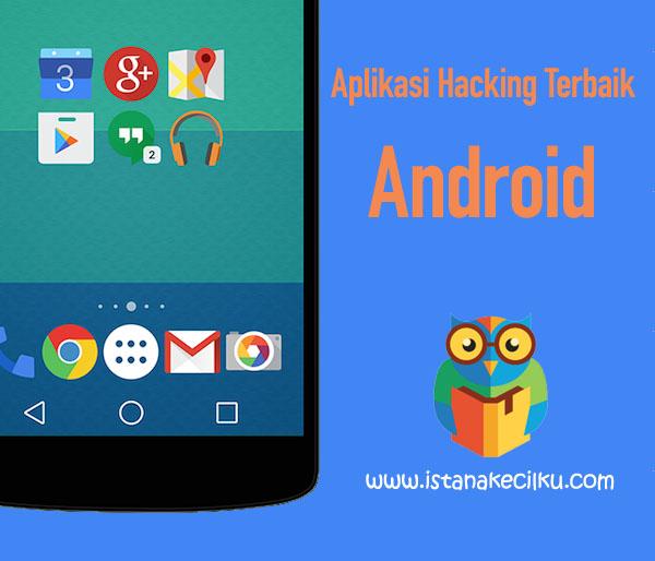 Aplikasi H*ck*ng Terbaik Untuk Pengguna Android