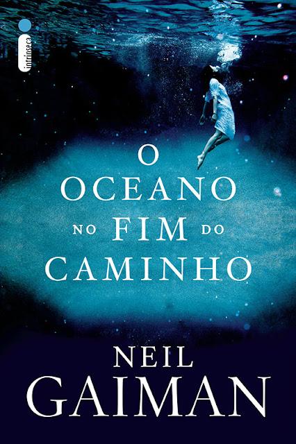O Oceano no Fim do Caminho Neil Gaiman
