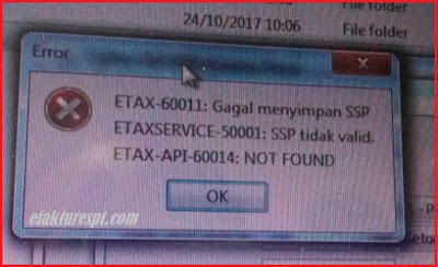 ETAX-60011 : Gagal Menyimpan SSP, ETAXSERVICE-50001 : SSP Tidak Valid, ETAX-API-60014 : Not Found