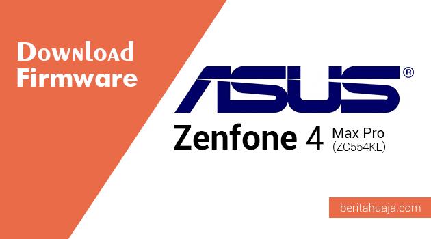 Download Firmware ASUS Zenfone 4 Max Pro X00ID (ZC554KL)