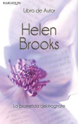 Helen Brooks - La Prometida Del Magnate