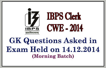 GK questions asked in IBPS clerk exam 2014