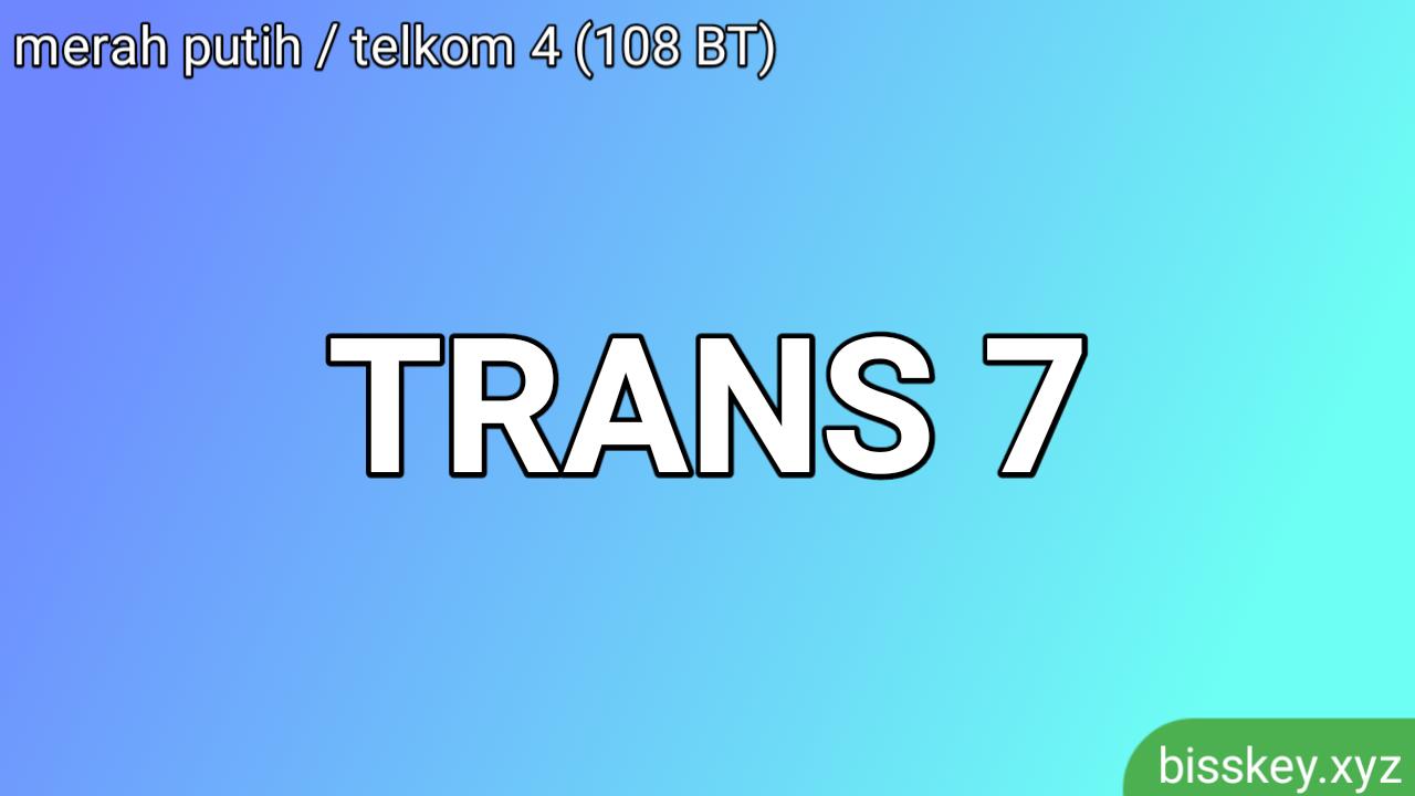 Frekuensi Trans 7 di Satelit Merah Putih / Telkom 4