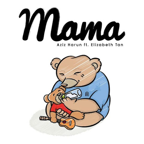 Aziz Harun - Mama (feat. Elizabeth Tan) MP3
