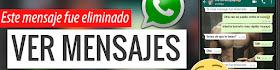 Como Ver Mensajes ELIMINADOS de WhatsApp