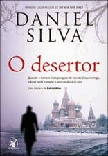 O desertor, Daniel Silva, Editora Arqueiro