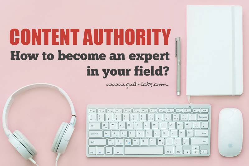 Content Authority: How to Become the Expert