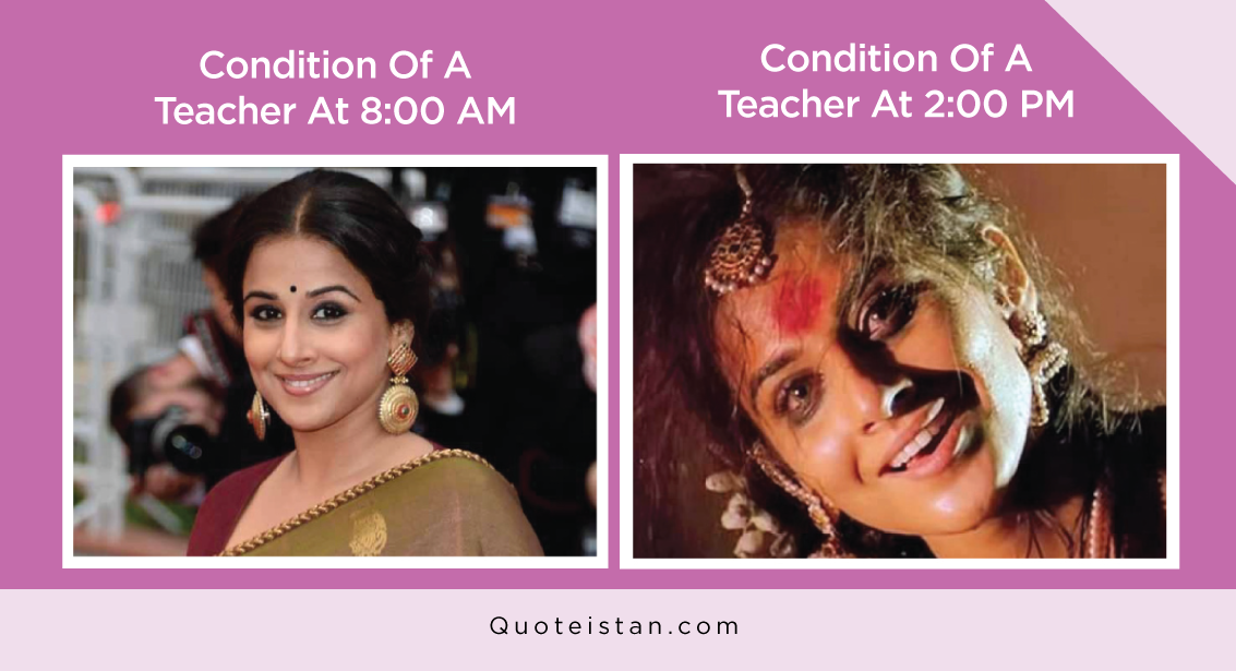 Condition Of A Teacher At 8:00 AM Vs Condition Of A Teacher At 2:00 PM