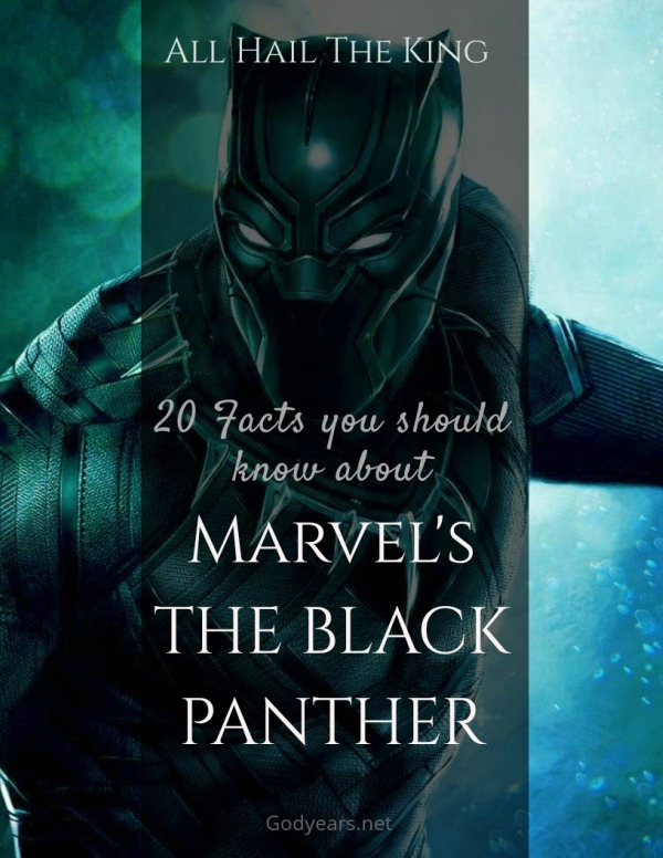20 Fun Facts About Marvel's Black Panther