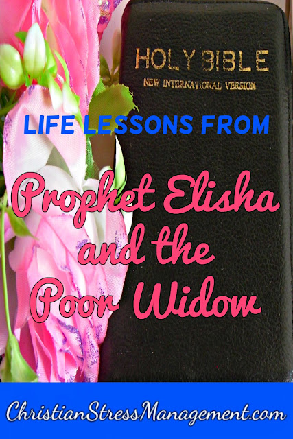 Life lessons from Prophet Elisha and the Poor Widow