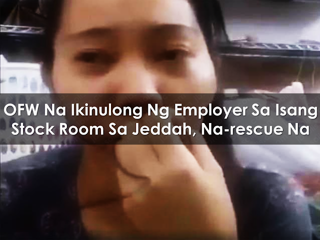 "An Overseas Filipino Worker (OFW) who is a native of Bago City, Negros Occidental was rescued after she was allegedly locked inside the stockroom in Jeddah, Saudi Arabia for several days by her employers. This was relayed by the Overseas Workers Welfare Administration (OWWA) to Anita Cauntoy, mother of 27-year old Edrelyn. Embassy officials and representatives from Edrelyn's Manila-based agency facilitated her release, through the assistance of her employers'  parent . Edrelyn was then brought to Dammam, where judicial and administrative bodies of the province, as well as several government departments, are located in the city. Advertisement        Sponsored Links          Embassy officials and representatives from Edrelyn's Manila-based agency facilitated her release, through the assistance of the parent of her employers. Edrelyn was then brought to Dammam, where judicial and administrative bodies of the province, as well as several government departments, are located in the city. She will be placed under the custody of the authorities to process her exit Visa so that she can return to the Philippines as soon as possible. ""They will try to finish the processing of the needed documents within the week,"" Cauntoy said. Cauntoy said she was able to talk to her daughter early yesterday, adding that Edrelyn said she was already okay and safe. Early this week, Edrelyn's family sought help from the authorities after learning through her video posted on Facebook that she was allegedly locked up after her employer discovered that her Saudi Arabian identity card was already expired. She also shared that she was not able to eat for a week because she was only given noodles by her employers. The uploaded video went viral. Edrelyn, who was working for almost two years in the Middle East as a domestic helper, posted on Facebook yesterday that she is now safe. She also thanked those who helped her.   Read More:  Skilled Workers In The UAE Can Now Have Maximum Of Two Part-time Jobs  Former OFW In Dubai Now Earning P25K A Week From Her Business  Top Search Engines In The Philippines For Finding Jobs Abroad    5 Signs A Person Is Going To Be Poor And 5 Signs You Are Going To Be Rich    Tips On How To Handle Money For OFWs And Their Families    How Much Can Filipinos Earn 1-10 Years After Finishing College?   Former Executive Secretary Worked As a Domestic Worker In Hong Kong Due To Inadequate Salary In PH    Beware Of  Fake Online Registration System Which Collects $10 From OFWs— POEA     Is It True, Duterte Might Expand Overseas Workers Deployment Ban To Countries With Many Cases of Abuse?  Do You Agree With The Proposed Filipino Deployment Ban To Abusive Host Countries?"