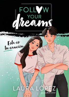 LIBRO - Esta es tu canción (Follow your dreams #2) Laura López @laura_p21  (Montena - 17 Enero 2019)  COMPRAR ESTE LIBRO