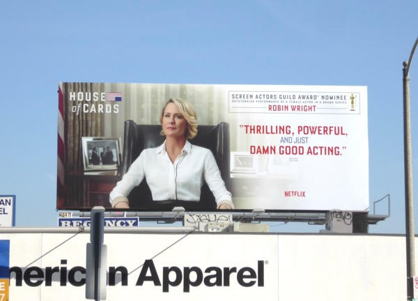 House of Cards season 5 Robin Wright SAG Award billboard