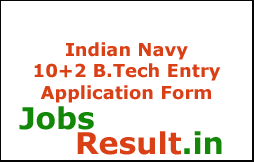 Indian Navy 10+2 B.Tech Entry Application Form