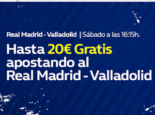 william hill Consigue hasta 20€ Real Madrid vs Valladolid 3 noviembre