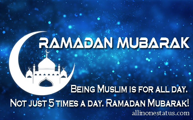 Happy Ramadan Quotes, Wishes & Ramzan Mubarak Images For Whatsapp