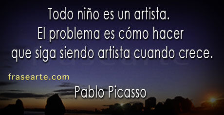 Frases de artistas - Pablo Picasso