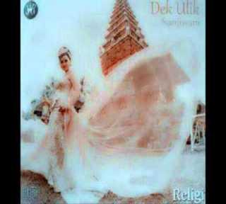 Dek Ulik Full Album Religi