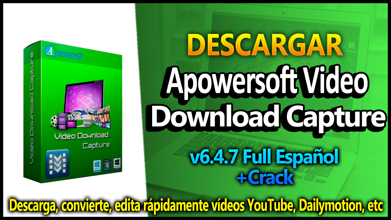 video download capture crack 6.4.7