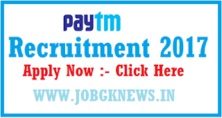 http://www.jobgknews.in/2017/10/paytm-recruitment-2017-for-various.html