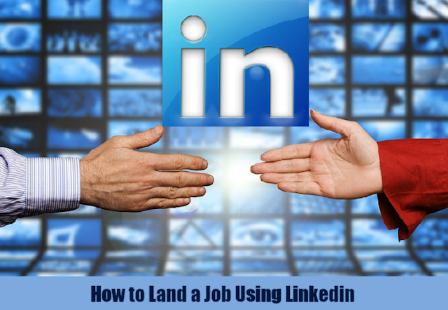 How to Land a Job Using Linkedin