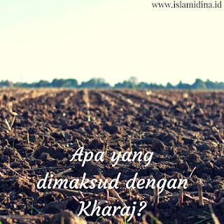 Definisi-kharaj-contoh-kharaj-ekonomi-islam-pajak-jizyah-Abu-ubaid-harta-kharaj