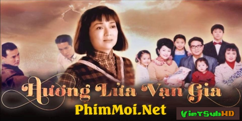 Phim Hương Lửa Vạn Gia Hoàn tất (77/77) Lồng tiếng HD | Light Of Million Hopes 2003