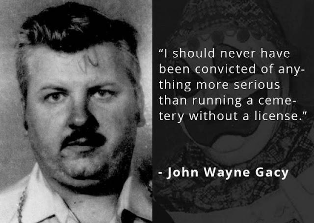 John Wayne Gacy serial killer quotes