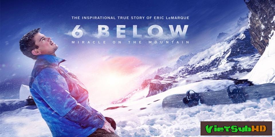 Phim Phép Màu Nơi Núi Tuyết VietSub HD | 6 Below: Miracle on the Mountain 2017
