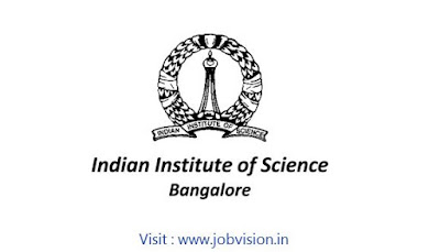 IISc Bangalore Recruitment 2018