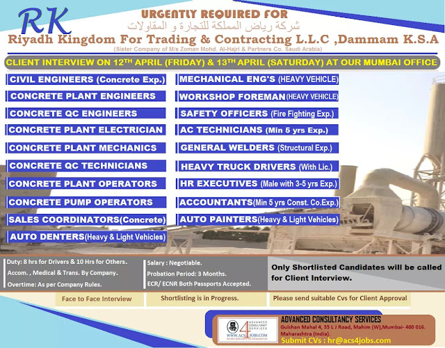 Urgently Required For M/s Riyadh Kingdom For Trading & Contracting L.L.C ,   Dammam Saudi Arabia