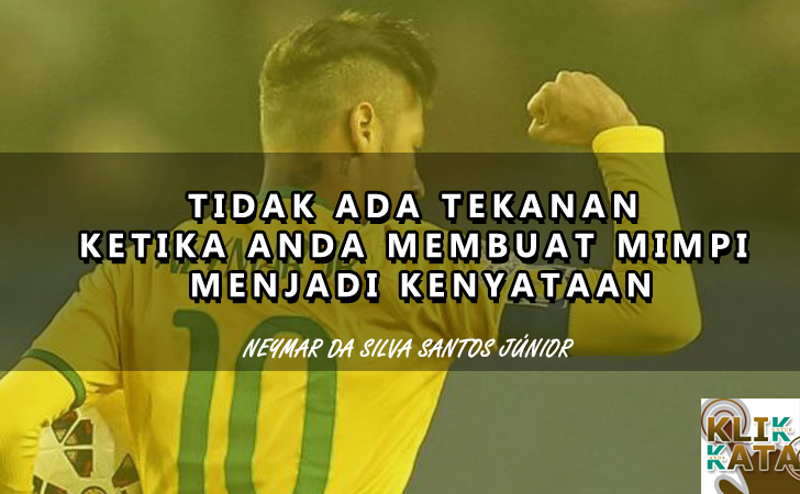 Kata Kata Hebat Penuh Motivasi Dari Neymar