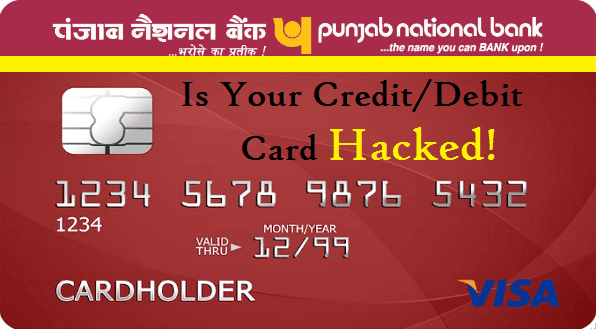 Punjab National Bank (PNB) Credit and Debit Card Data Breached