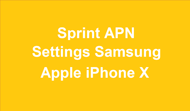 Sprint APN Settings For iPhone X
