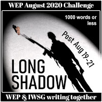 JOIN WEP FOR  AUGUST 2020! OUR CHALLENGE, LONG SHADOW. ALL WELCOME.