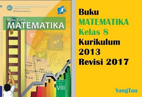 Buku Matematika Kelas 8 Kurikulum 2013 revisi 2017