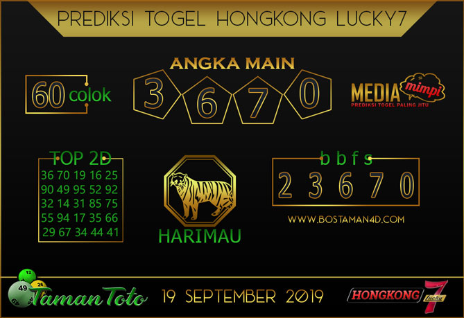 Prediksi Togel HONGKONG LUCKY 7 TAMAN TOTO 19 SEPTEMBER 2019