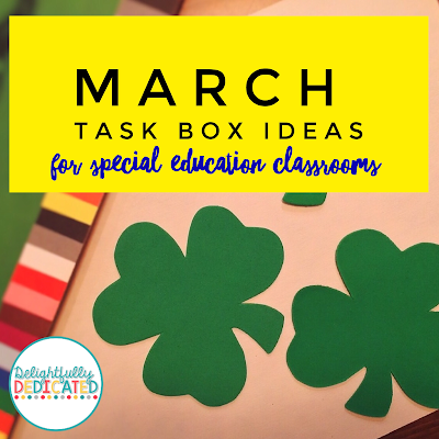 March Task Box Activities for Special Education Classrooms