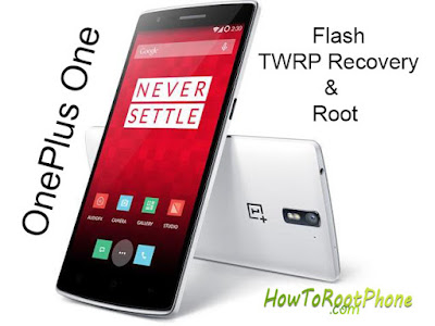 Flash TWRP Recovery aand Root OnePlus One