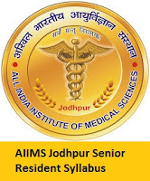 AIIMS Jodhpur Senior Resident Syllabus