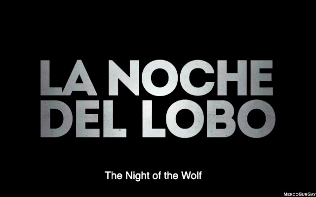 La noche del lobo - The night of the wolf